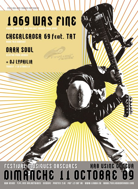 1969 WAS FINE + CHEERLEADER69 feat TAT + DARK SOUL + LYPHILIA @ KAB Usine - Geneve