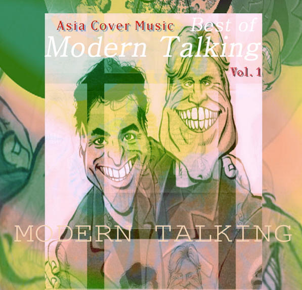 Modern Talking Asia Cover Music