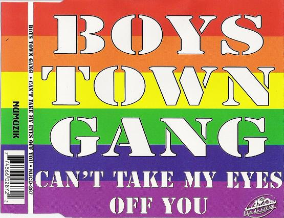 Boys Town Gang - Cant Take My Eyes Off You (House Remixes)