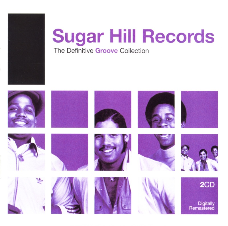 The Definitive Groove Collection Sugar Hill Records
