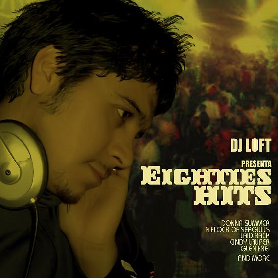 DJ Loft Eighties Hits Megamix