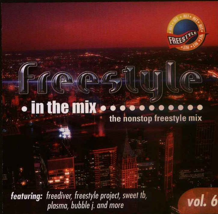 Freestyle In The Mix Vol. 6