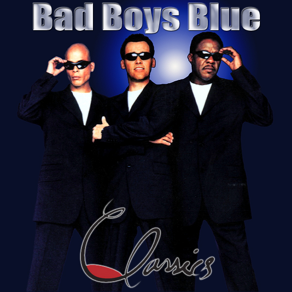 Bad Boys Blue - Classics