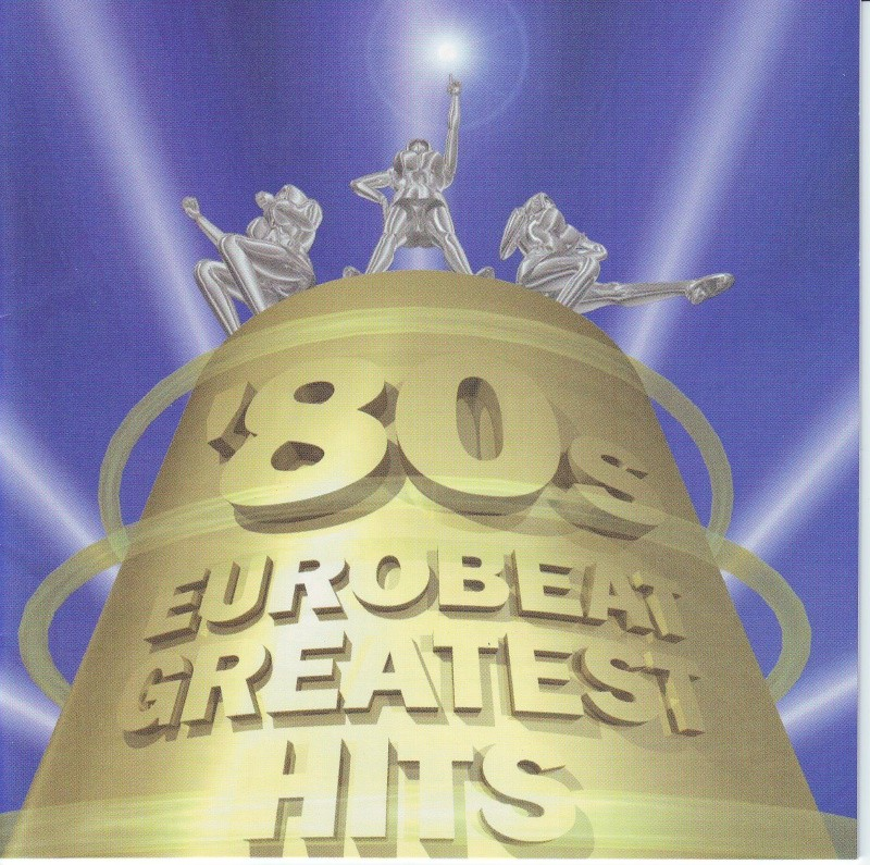 80's Eurobeat Greatest Hits