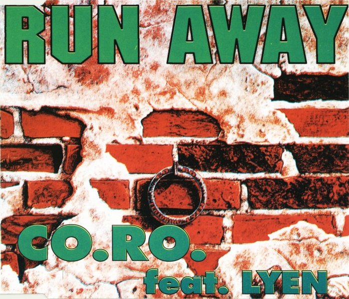 Co.Ro. feat Lyen - Run Away
