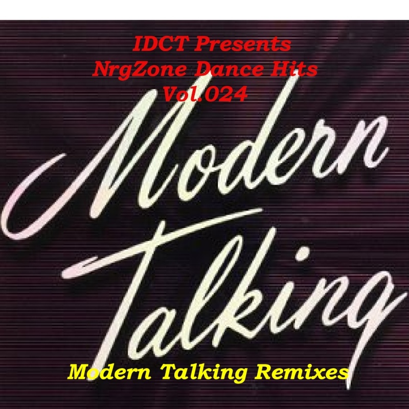 NrgZone Dance Hits Vol.024 - Modern Talking Remixes
