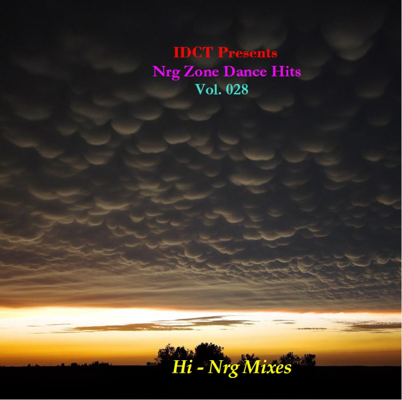 NrgZone Dance Hits Vol.028 - Hi Nrg Mixes