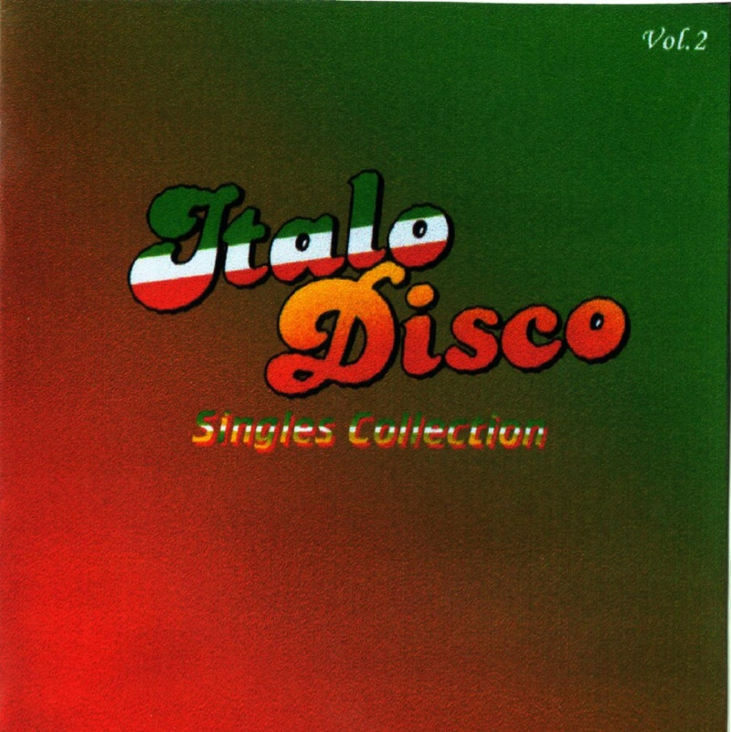 Italo Disco Singles Collection Vol.2