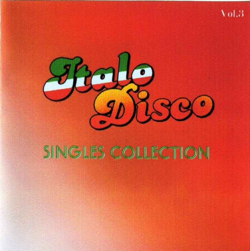 Italo Disco Singles Collection Vol.3