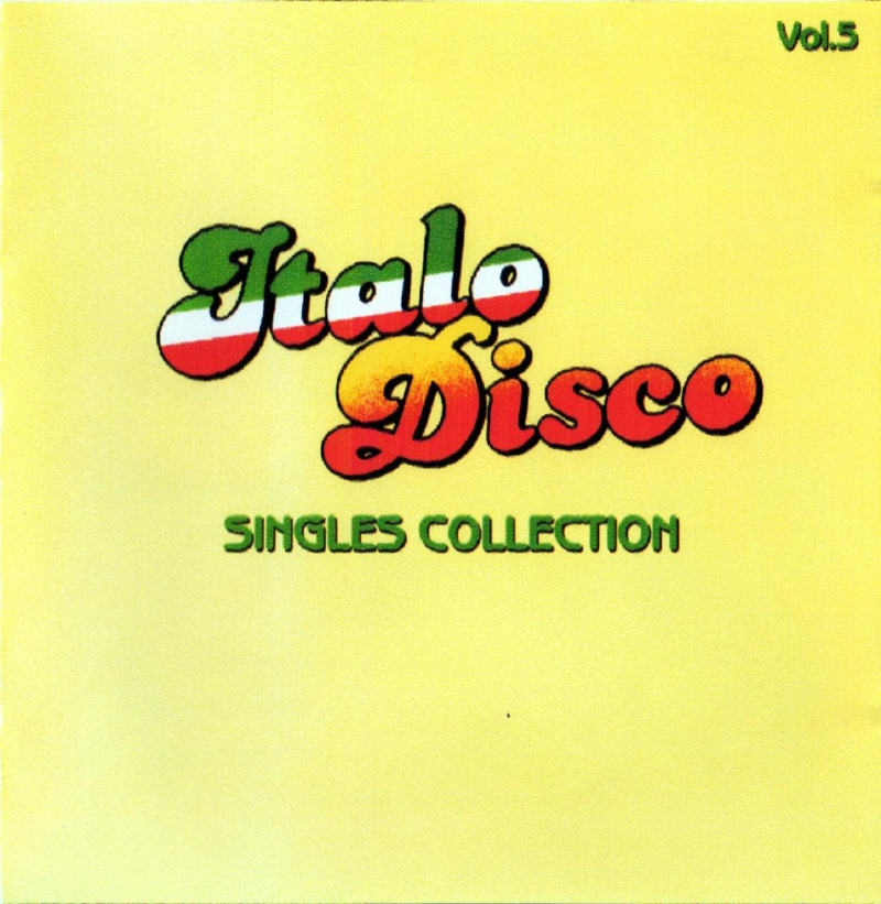 Italo Disco Singles Collection Vol.5