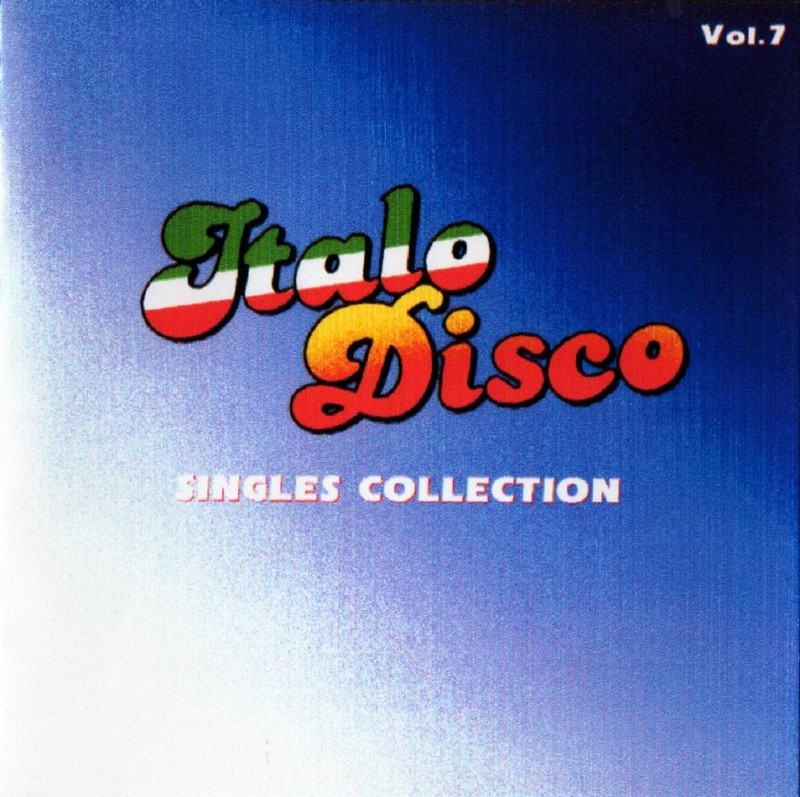 Italo Disco Singles Collection Vol.7
