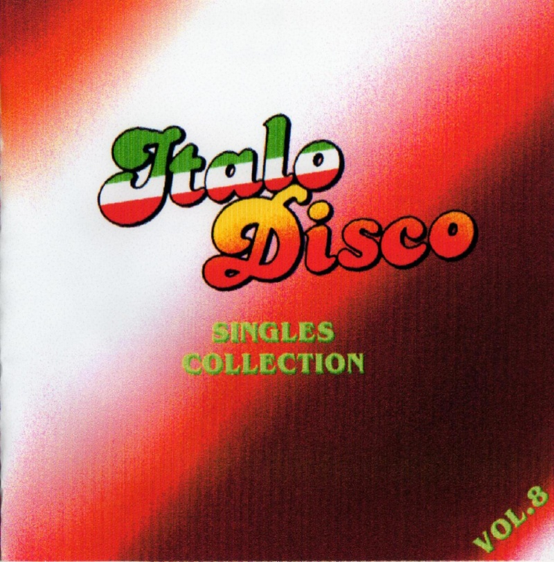 Italo Disco Singles Collection Vol.8