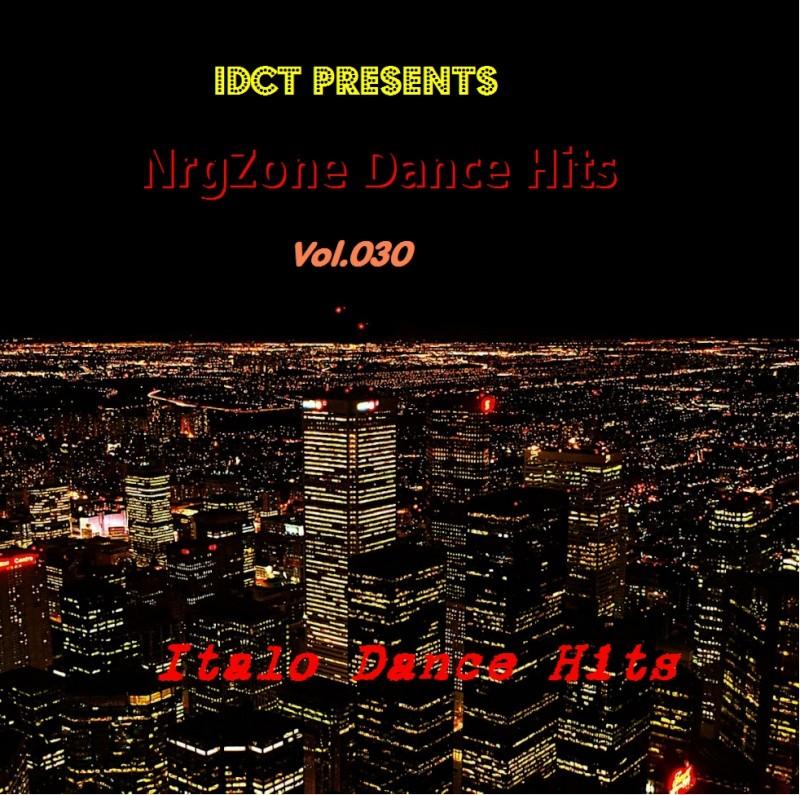 NrgZone Dance Hits Vol.030 - Italo Dance Hits