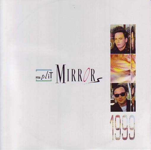 Split Mirrors - 1999