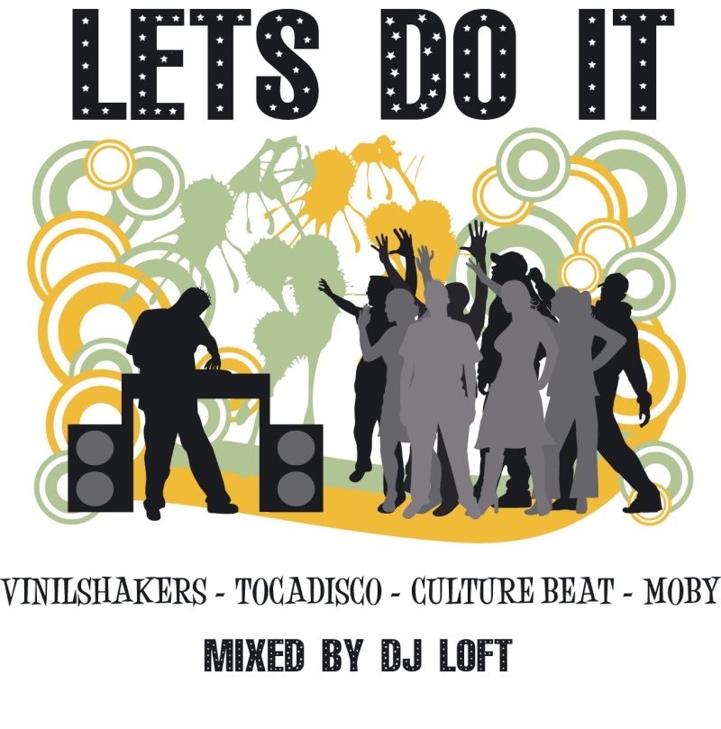 Lets Do It By Dj Loft