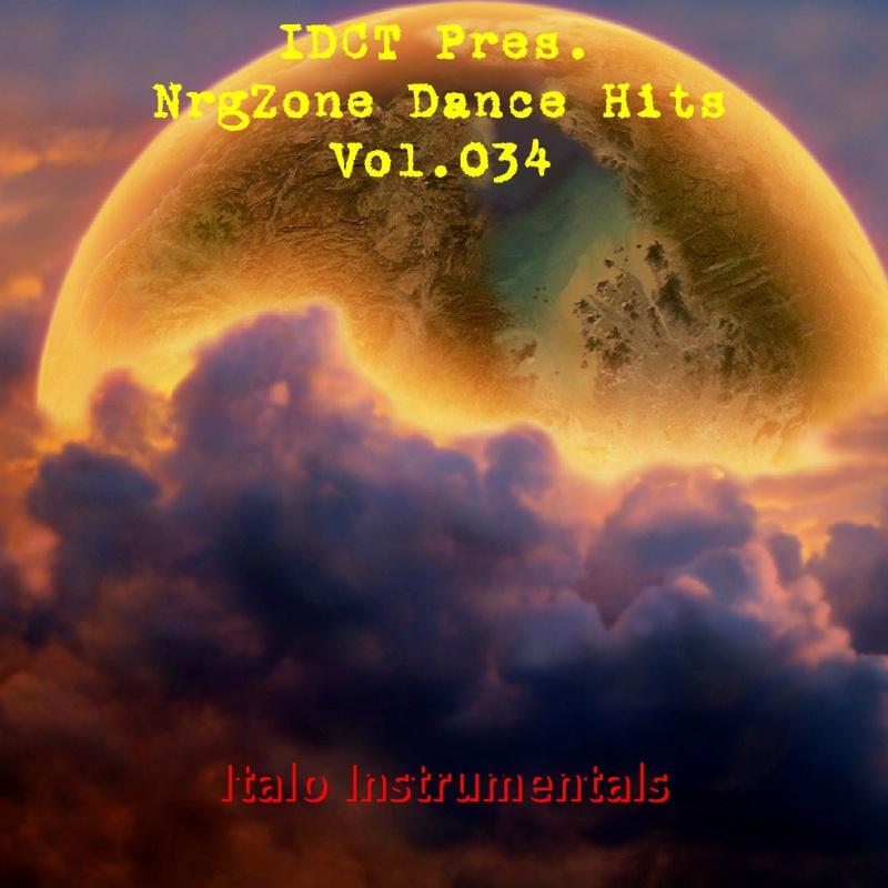 IDCT Pres. NrgZone Dance Hits Vol.034 - Italo Instrumental