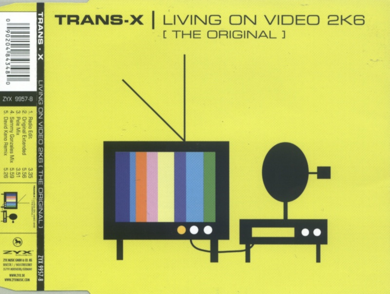 Trans-X - Living On Video 2K6