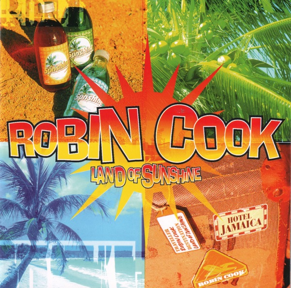Robin Cook - Land Of The Sunshine