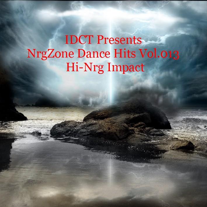 NrgZone Dance Hits Vol.013 - Hi-Nrg Impact