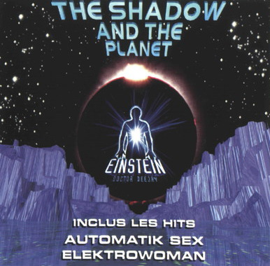 Einstein Dr Deejay - The Shadow And The Planet