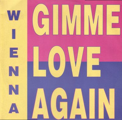 Wienna - Gimme Love Again