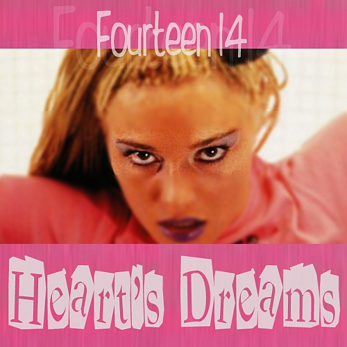 Fourteen 14 - Heart's Dreams