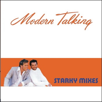 Modern Talking - Starky Mixes