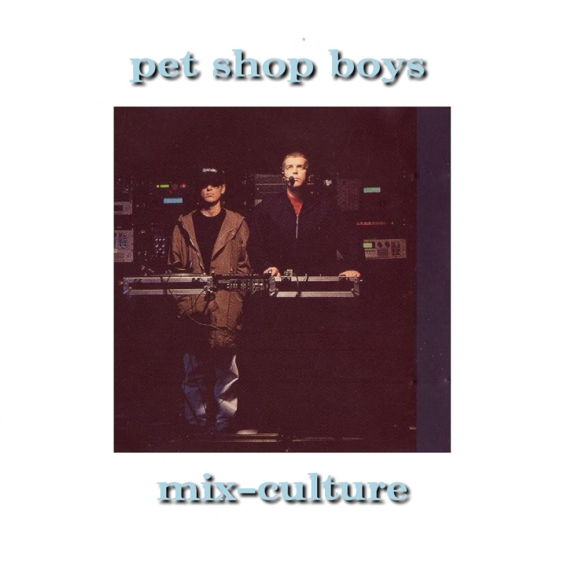 Pet Shop Boys - Mix Culture