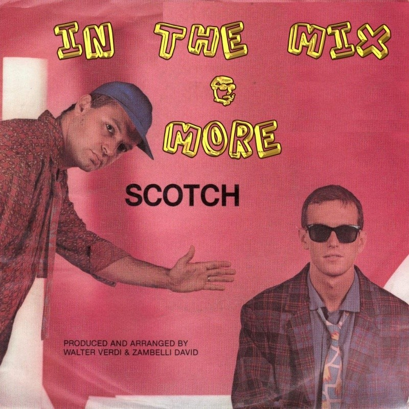 Scotch - In The Mix & More