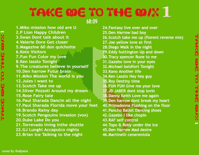 Take Me To The Mix Vol 01 By DJ Florent