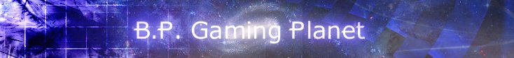 B.P. Gaming Planet