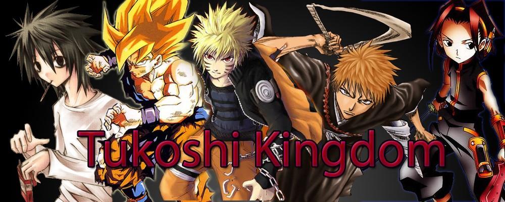 Tukoshi's Kingdom