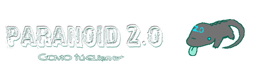 Paranoid 2.0