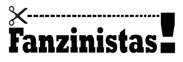 FANZINISTAS!