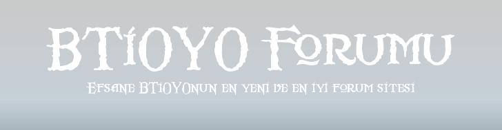 BTİOYO Forumu