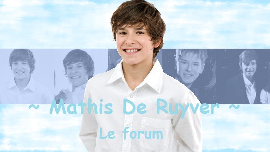 Mathis De Ruyver, le forum